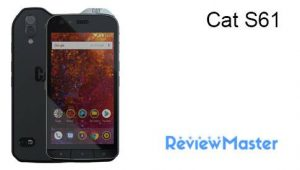 Cat S61 The Review Master